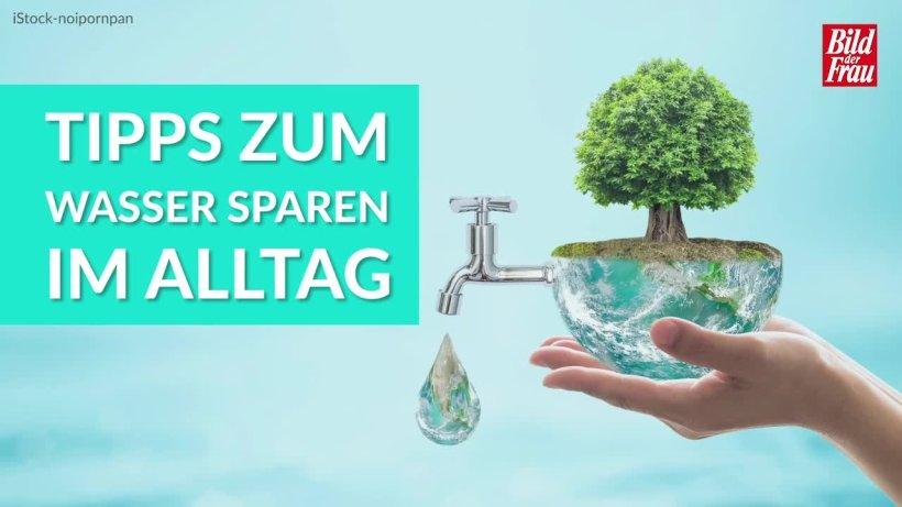 Tipps zum Wasser sparen im Alltag - bildderfrau.de